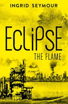 Eclipse the Flame (BOK)