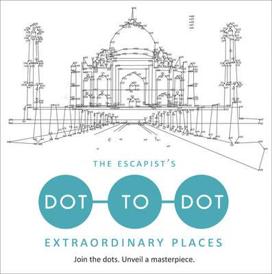 Escapist's Dot-to-Dot: Extraordinary Places (BOK)