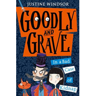 Goodly and Grave in A Bad Case of Kidnap (BOK)