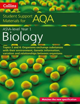 AQA A level Biology Year 1 & AS Topics 3 and 4 (BOK)