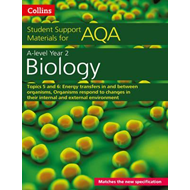 AQA A level Biology Year 2 Topics 5 and 6 (BOK)