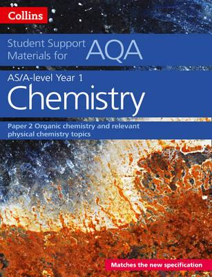 AQA A Level Chemistry Year 1 & AS Paper 2 (BOK)