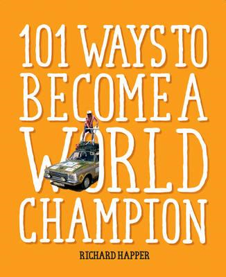 101 Ways to Become A World Champion (BOK)