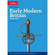 KS3 History Early Modern Britain (1509-1760) (BOK)