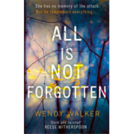 All Is Not Forgotten: The bestselling gripping thriller you' (BOK)
