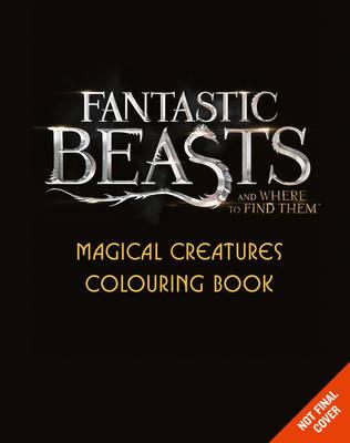 Fantastic Beasts and Where to Find Them: Magical Creatures C (BOK)