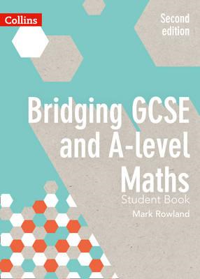 Bridging GCSE and A-level Maths Student Book (BOK)