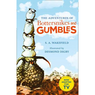 Adventures of Bottersnikes and Gumbles (BOK)
