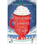 Christmas at the Comfort Food Cafe (BOK)