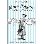 Mary Poppins in Cherry Tree Lane / Mary Poppins and the Hous (BOK)