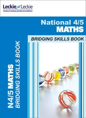 National 4 to 5 Maths Bridging Skills Book (BOK)