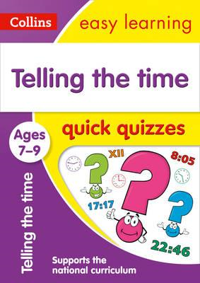 Telling the Time Quick Quizzes Ages 7-9 (BOK)