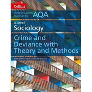 AQA A Level Sociology Crime and Deviance with Theory and Met (BOK)