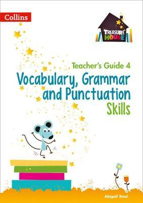 Vocabulary, Grammar and Punctuation Skills Teacher's Guide 4 (BOK)