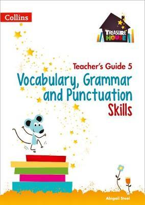 Vocabulary, Grammar and Punctuation Skills Teacher's Guide 5 (BOK)