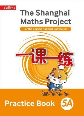 Shanghai Maths Project Practice Book 5A (BOK)