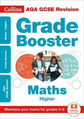AQA GCSE Maths Higher Grade Booster for grades 5-9 (BOK)