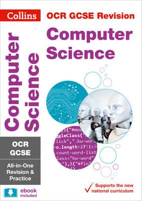 OCR GCSE Computer Science All-in-One Revision and Practice (BOK)