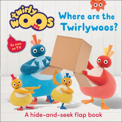 Where are the Twirlywoos? (BOK)