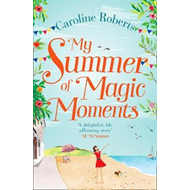 My Summer of Magic Moments (BOK)