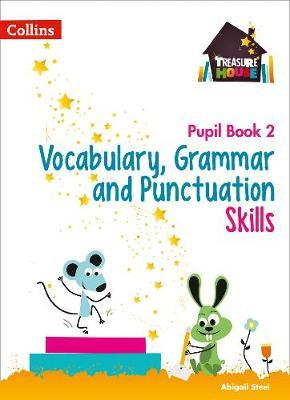 Vocabulary, Grammar and Punctuation Skills Pupil Book 2 (BOK)