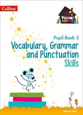 Vocabulary, Grammar and Punctuation Skills Pupil Book 3 (BOK)