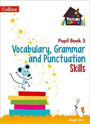 Vocabulary, Grammar and Punctuation Skills Pupil Book 5 (BOK)