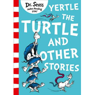 Yertle the Turtle and Other Stories (BOK)