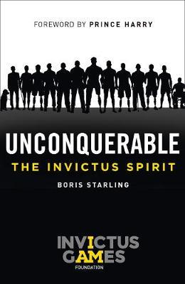 Unconquerable: The Invictus Spirit (BOK)