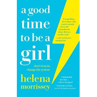 Produktbilde for Good Time to be a Girl (BOK)