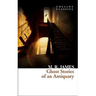 Ghost Stories of an Antiquary (BOK)