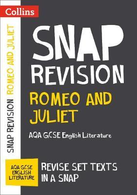 Romeo and Juliet: AQA GCSE English Literature Text Guide (BOK)