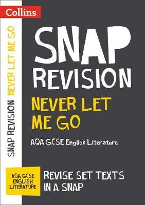 Never Let Me Go: AQA GCSE English Literature Text Guide (BOK)