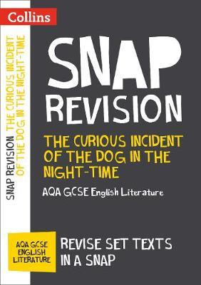 Curious Incident of the Dog in the Night-time: AQA GCSE Engl (BOK)