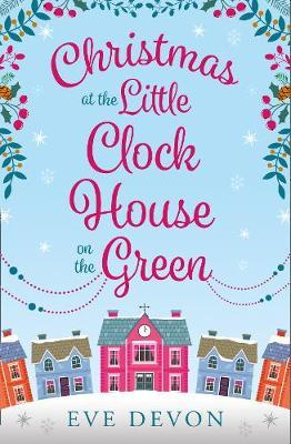 Christmas at the Little Clock House on the Green (BOK)