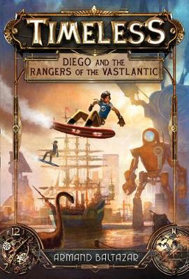 Diego and the Rangers of the Vastlantic (BOK)