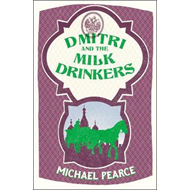 Dmitri and the Milk-Drinkers (BOK)