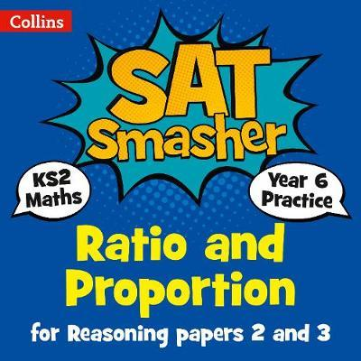 Year 6 Maths Reasoning - Ratio and Proportion for papers 2 a (BOK)