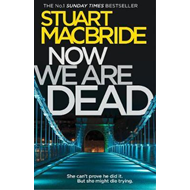 Now We Are Dead (BOK)
