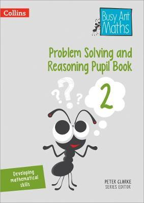 Problem Solving and Reasoning Pupil Book 2 (BOK)