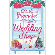 Christmas Promises at the Little Wedding Shop (BOK)