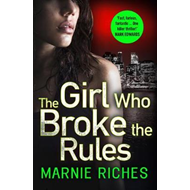Girl Who Broke the Rules (BOK)