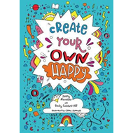 Create Your Own Happy (BOK)