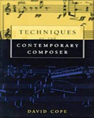Techniques of the Contemporary Composer (BOK)