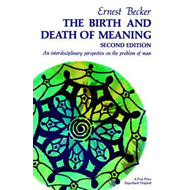 Birth & Death Of Meaning (BOK)