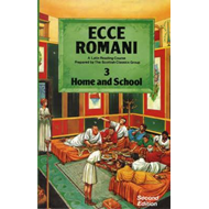 Ecce Romani Book 3 Home and School (BOK)
