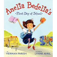 Amelia Bedelia's First Day of School (BOK)