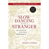 Slow Dancing with a Stranger (BOK)