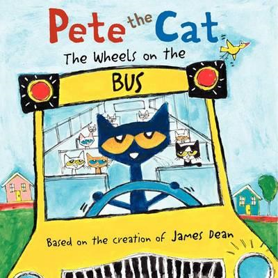 Pete the Cat: The Wheels on the Bus (BOK)