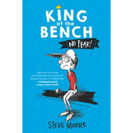 King of the Bench: No Fear! (BOK)